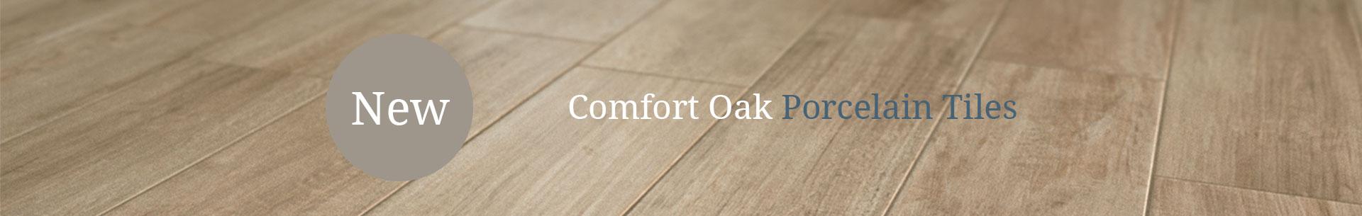New Comfort Oak Porcelain Tiles